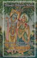 Bhakti Bhajan Mala Vol.2