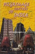 Pilgrimage Centres Of India - Brajesh Kumar