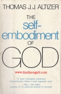 The Self - Embodiment Of GOD - Thomas J.J. Altizer