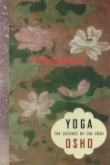 Yoga - The Science Of The Soul - Osho