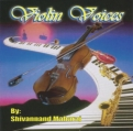 Violin Voices By Shivannand Maharaj